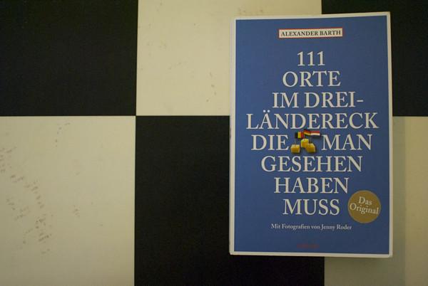 111 Orte Dreiländereck Rezension »111 Orte im Dreiländereck«: Von Möhren, Bären und DArtagnan