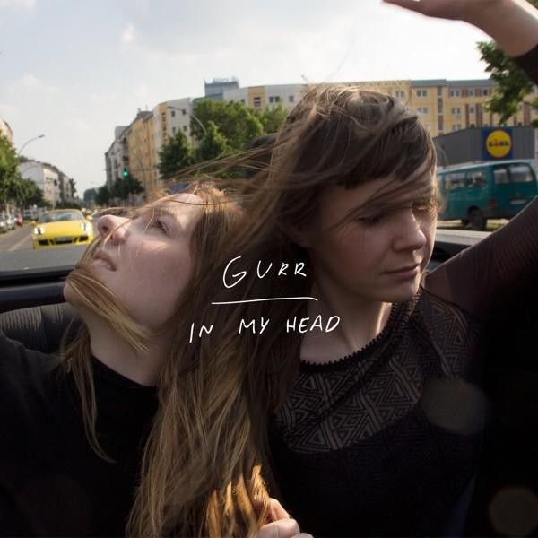 Gurr - In My Head
