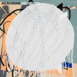 <b>Musik in 1.000 Zeichen: Mac McCaughan – »Non-Believers«</b>