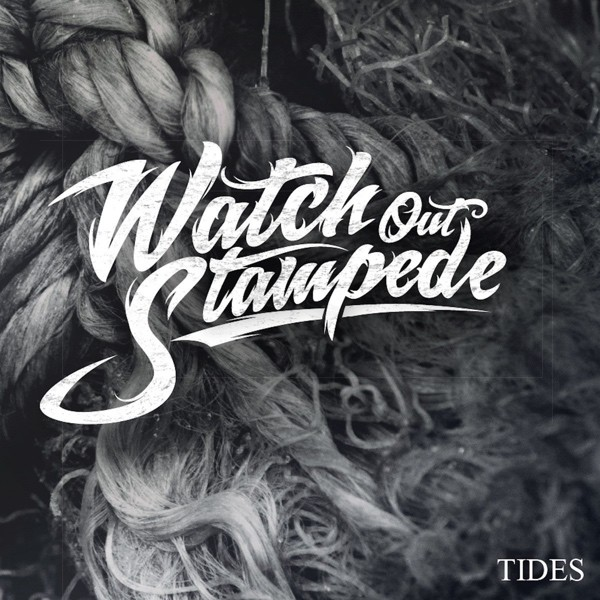 Watch Out Stampede - Tides