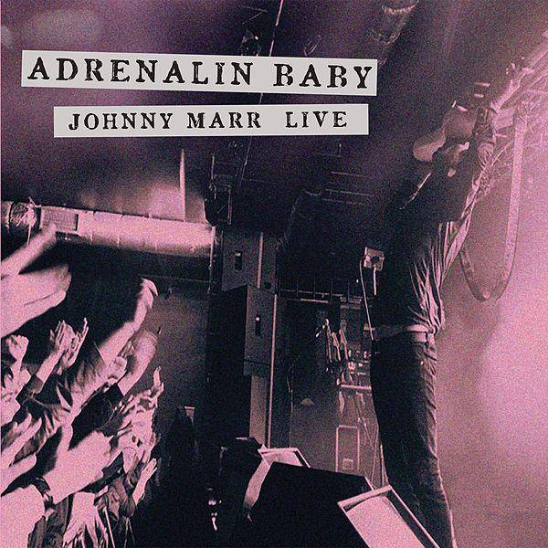 Johnny Marr - Adrenalin Baby