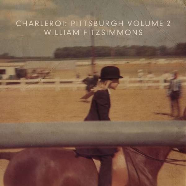 William Fitzsimmons - Charleroi