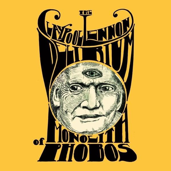 The Claypool Lennon Delirium - The Monolith of Phobos