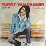 <b>Musik in 1.000 Zeichen: Funny van Dannen – »Come on – Live im Lido«</b>