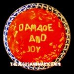 <b>Musik in 1.000 Zeichen: The Jesus And Mary Chain – »Damage And Joy«</b>