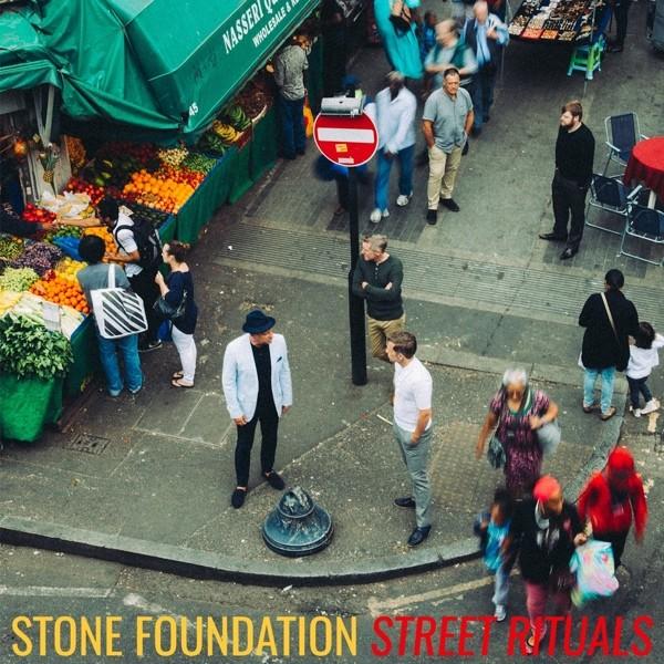Stone Foundation - Street Rituals
