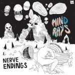 <b>Musik in 1.000 Zeichen: Mind Rays – »Nerve Endings«</b>