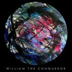 William The Conqueror - Proud Disturber Of Peace