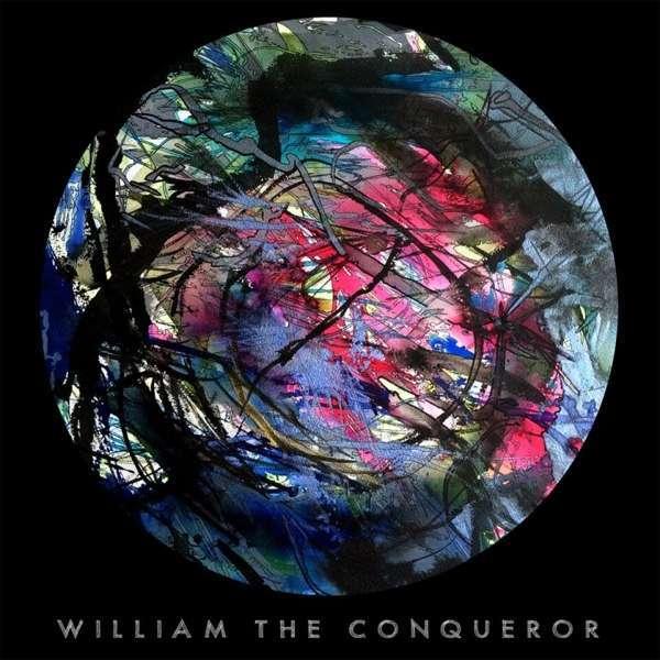 William The Conqueror - Proud Disturber Of Peace