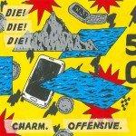 Die! Die! Die! - Charm.Offensive.