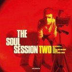 <b>Musik in 1.000 Zeichen: The Soul Session – »Two«</b>