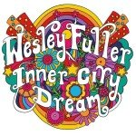 <b>Musik in 1.000 Zeichen: Wesley Fuller – »Inner City Dream«</b>