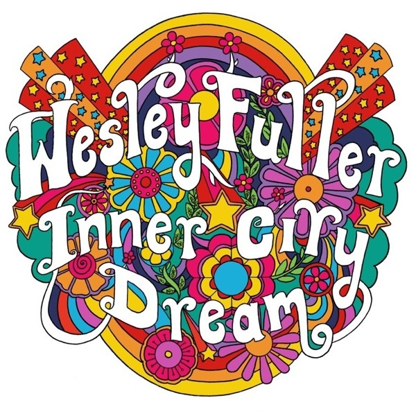 Wesley Fuller - Inner City Dream